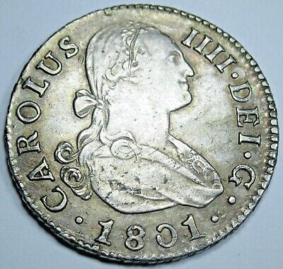 1801 Spanish Silver 2 Reales Piece of 8 Real Colonial Era Two Bits Pirate Coin