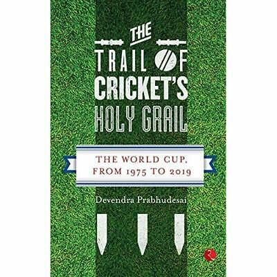 The Trail of Cricket's Holy Grail: The World Cup, from - Paperback / softback N