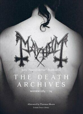The Death Archives Mayhem 1984-94 by Jorn Stubberud 9781787601291 | Brand New