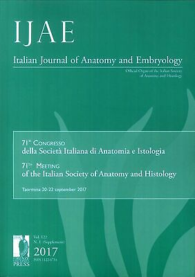 IJAE. Italian Journal of Anatomy and Embryology. Vol. 122.  N.. 1 (Supplement) 2