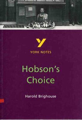 Hobson's Choice: York Notes for GCSE by Brian Dyke 9780582313521   Brand New