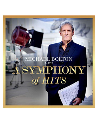 A Symphony Of Hits by Michael Bolton (CD) *New*