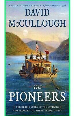 The Pioneers by David McCullough - Fast Delivery 2019