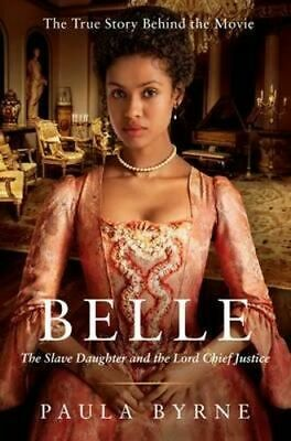 NEW Belle By Paula Byrne Paperback Free Shipping