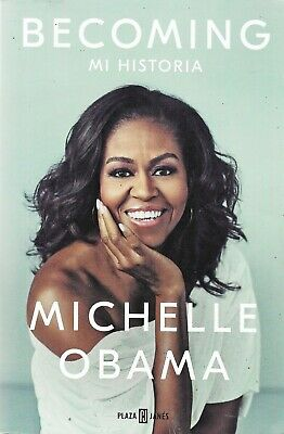 Becoming by Michelle Obama.  Spanish Language Version