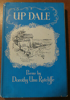 Up Dale (Poems by) Dorothy Una Ratcliffe