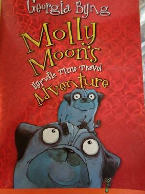 Molly Moon's Hypnotic Time Travel Adventure 3 by Georgia Byng (2006, Paperback)