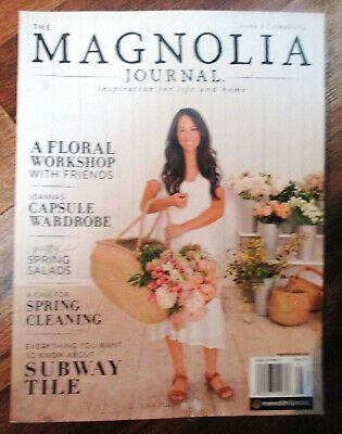 The MAGNOLIA JOURNAL Magazine Spring Issue 2 Joanna Gaines Simplicity