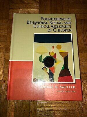 Assessment of Children : Behavioral and Clinical Applications by Jerome M....