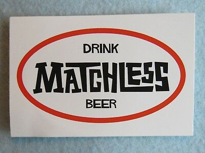 Beer STICKER ~ Drink MATCHLESS Brewing Company Brews ~ Olympia, WASHINGTON