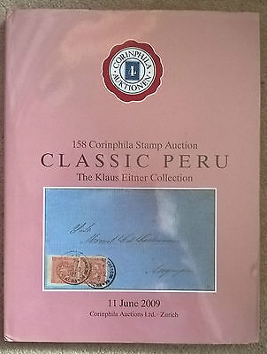 Auction Catalogue Klaus Eitner CLASSIC PERU stamps covers postal history