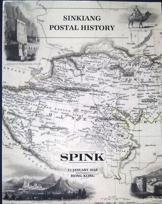 Auction catalogue SINKIANG POSTAL HISTORY China Russian Post Offices etc.