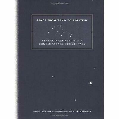 Space from Zeno to Einstein: Classic Readings with a Co - Paperback NEW Huggett,