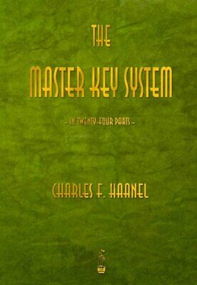 The Master Key System by Charles F Haanel 9781603865609 | Brand New