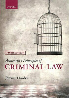 Ashworth's Principles of Criminal Law by Jeremy Horder 9780198777663 | Brand New