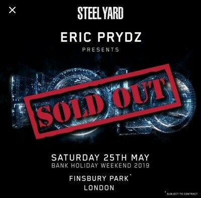 2 tickets for The Steel Yard 2019 - Eric Prydz HOLO 5.0 tickets - 25th May 2019