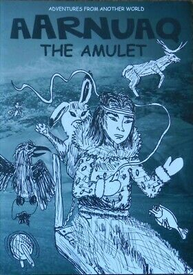 Aarnuaq : The Amulet by Children from the Children's Home in Uummannaq