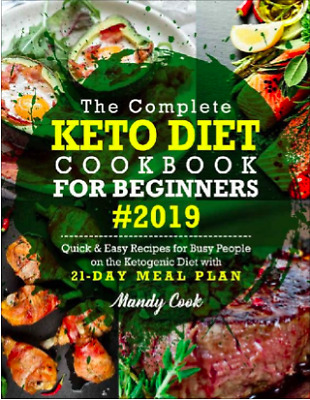 The Complete Keto Diet Cookbook For Beginners 2019 (PDF)
