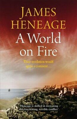 A World on Fire by James Heneage 9781786480200 | Brand New | Free UK Shipping