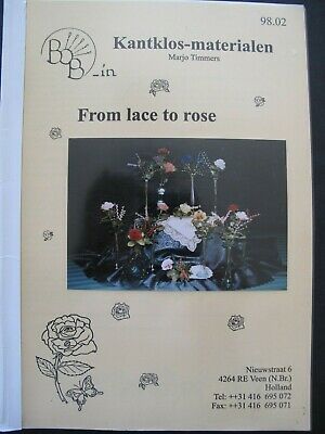 FROM LACE to ROSE by KANTKLOS-ATELIER Marjo Timmers - Bobbin Lace Patterns