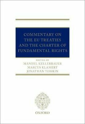 The EU Treaties and the Charter of Fundamental Rights A Commentary 9780198794561