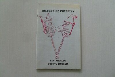 History of Puppetry - Exhibit Catalog - Los Angeles County Museum,1959
