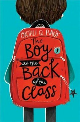 The Boy At the Back of the Class by Onjali Q. Rauf 9781510105010 | Brand New