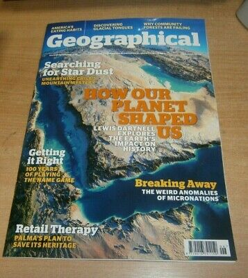 Geographical magazine JUN 2019 Searching for Star Dust, Micronations; Anomalies