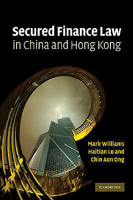 Secured Finance Law in China and Hong Kong, Ong, Chin Aun, Lu, Haitian, Williams