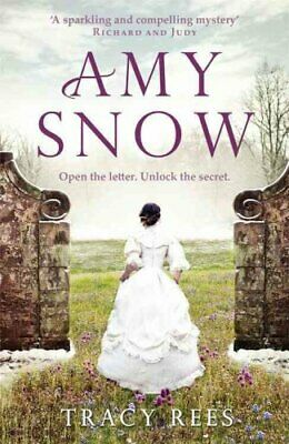 Amy Snow The Richard & Judy Bestseller by Tracy Rees 9781784291457 | Brand N