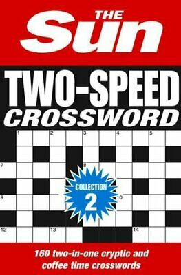 The Sun Two-Speed Crossword Collection 2 160 Two-in-One Cryptic... 9780008127541