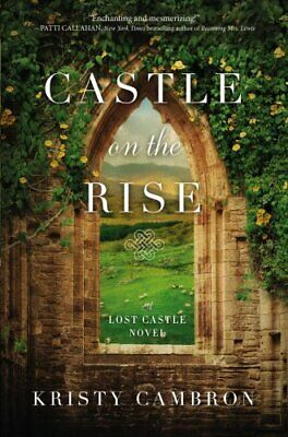Castle on the Rise by Kristy Cambron 9780718095499 | Brand New