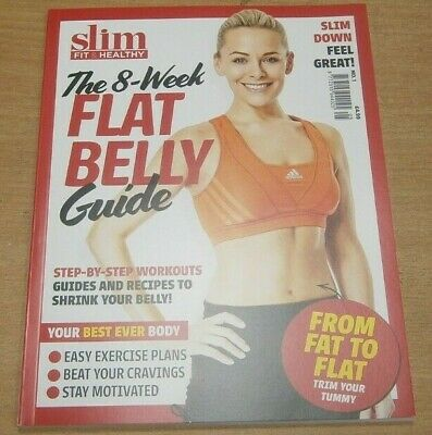 Slim Fit & Healthy magazine 8 week flat belly guide #1 workouts, recipes & more