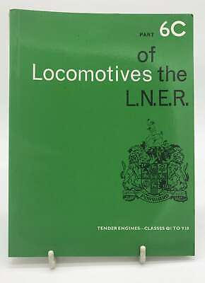 Locomotives of the LNER Part 6C Tender Engines - Classes Q1 to Y10, Railway Corr