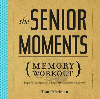 The Senior Moments Memory Workout Improve Your Memory & Brain F... 978140277