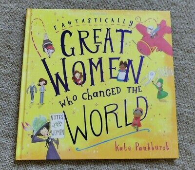 Children's Book 'Great Women who changed the world ' Bloomsbury / Kate Pankhurst