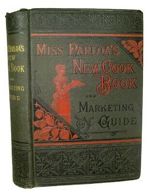 RARE ANTIQUE COOKBOOK Cookery Vintage 1885 Victorian Confectionery Pastry Parloa