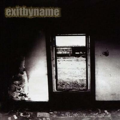 Exitbyname - The Disillusion Is Real New Cd