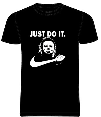 a75cb7c6 Michael Myers T-Shirt Just Do It Halloween Funny Nike Parody Horror Movie  Scary
