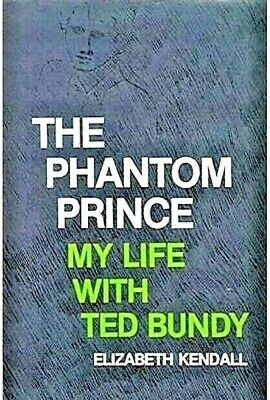The Phantom Prince My Life with Ted Bundy BY Elizabeth Kendall PDF NEW 2019⭐⭐⭐⭐⭐