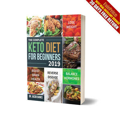 Complete Keto Diet Cookbook Beginners Guide Ketogenic Diets Recipes Book 2019