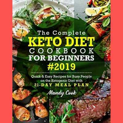 The Complete Keto Diet Cookbook For Beginners 2019 🔥Online Fast Delivery 📥