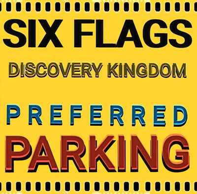 Six Flags Discovery Kingdom Exclusive Preferred Parking Closer To Entry*