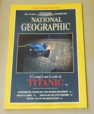 National Geographic Magazine December 1986 - Titanic/Westminster/Comet/Custer