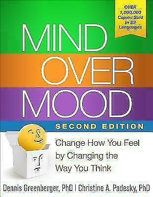 [P.D.F] Mind Over Mood, Second Edition Change How You Feel by Changing