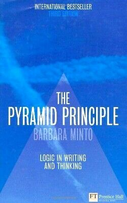 The pyramid principle: logic in writing and thinking 3rd Edition [PDF B00K] ⭐⭐⭐⭐