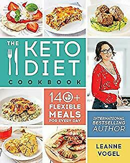 The Keto Diet Cookbook: 140+ Flexible Meals for Every Day [PDF] Via  Email