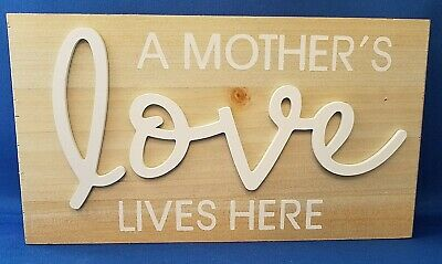 A MOTHER's LOVE LIVES HERE - Home Decor MOM Tabletop Plaque Sign - Wooden