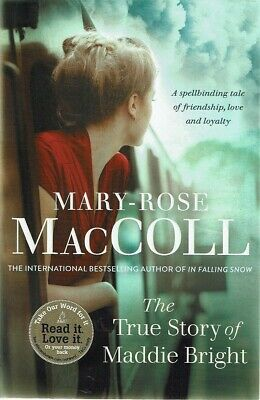The True Story of Maddie Bright by MacColl Mary Rose - Book - Paperback