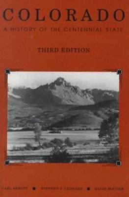 Colorado: A History of the Centennial State , Abbott, Carl